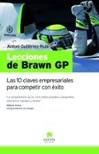 lecciones de brawn gp: las 10 claves empresariales para competir con exito antoni gutierrez rubi 9788492414123