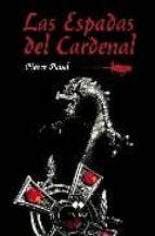 las espadas del cardenal-pierre pevel-9788492472123
