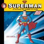superman. la historia del hombre de acero ralph cosentino 9788492534623