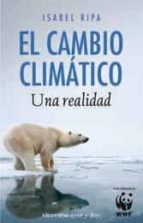 el cambio climatico: una realidad-isabel ripa-9788492819423