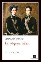 las virgenes sabias leonard woolf 9788493711023