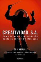 creatividad, s. a.-ed catmull-9788493914523