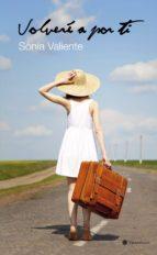 volveré a por ti (ebook)-sonia valiente-9788494004223