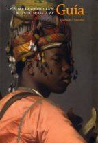guia del metropolitan: museum of art n.y. 9788494032523