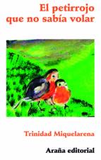 el petirrojo que no sabía volar (ebook)-trinidad miquelarena peña-9788494218323