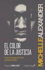 el color de la justicia michelle alexander 9788494287923