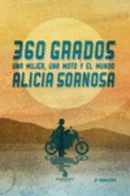 360 grados: una mujer, una moto y el mundo-alicia sornosa-9788494612923