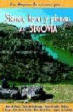 segovia hoces y pinares (las mejores excursiones) miguel angel diaz 9788495368423