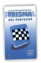 prisma comienza. prisma del profesor (nivel a1) 9788495986023