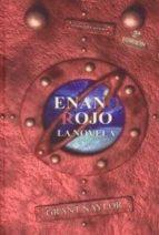 enano rojo: la novela (2ª ed.)-grant naylor-9788496013223