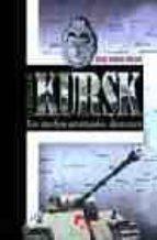 la batalla de kursk: los medios acorazados alemanes-javier ormeño chicano-9788496170223