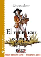 EL ROMANCER VALENCIA. ANTOLOGIA