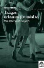 tangos, orfeones y rondallas: una historia con imagenes alicia chust 9788496357723