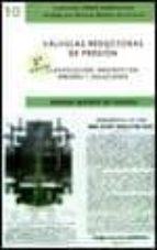 valvulas reductoras de presion. 2ª ed. y errores y fallos en las instalaciones de valvulas reductoras de presion (son 2 libros- no se venden por separado)-manuel mateos de vicente-9788496486423