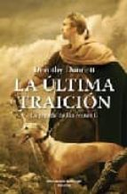 LA ULTIMA TRAICION (LA JUGADA DE LAS REINAS 2)