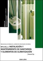mf1155_1: instalación y mantenimiento de sanitarios y elementos d e climatizacion pascual pay banegas 9788496960923