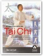 el sencillo arte del tai chi: guia paso a paso para estar en form a y lograr la armonia entre el cuerpo y la mente qu lei lei 9788497352123