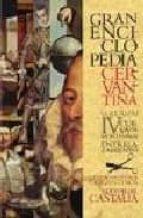 gran enciclopedia cervantina. volumen 4 carlos alvar 9788497402323