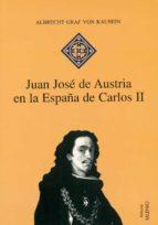 JUAN JOSÉ DE AUSTRIA EN LA ESPAÑA DE CARLOS II (EPUB) (EBOOK)