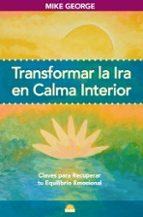 Transformar la ira en calma interior: Claves para recuperar tu equilibrio emocional (ONIRO - VIDA PLENA)
