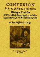 confusion de confusiones (ed. facsimil) jose de la vega 9788497616423