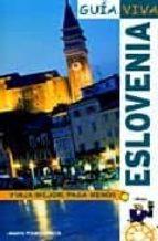 eslovenia (guia viva) luis argeo fernandez alava 9788497766623