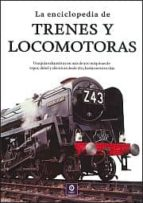 la enciclopedia de trenes y locomotoras david ross 9788497941723