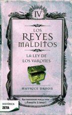 LA LEY DE LOS VARONES: LOS REYES MALDITOS IV (BEST SELLER ZETA BOLSILLO)