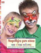 maquillajes para niños con vivos colores-petra tronser-9788498743623