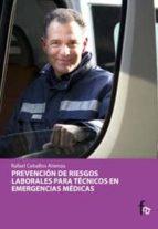 PREVENCION DE RIESGOS LABORALES PARA TECNICOS EN EMERGENCIAS MEDI CAS