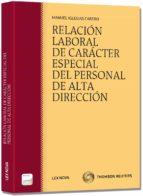relación laboral de carácter especial del personal de alta direcc ión manuel iglesias cabero 9788498984323