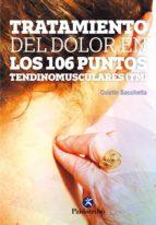 tratamiento del dolor en los 106 puntos tendinomusculares colette bacchetta 9788499106823