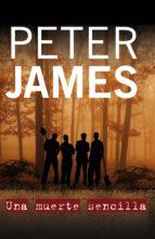 una muerte sencilla (ebook)-peter james-9788499180823