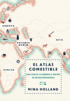 el atlas comestible-mina holland-9788499188423