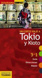un corto viaje a tokio y kioto 2017 (guiarama compact) marc morte 9788499359823