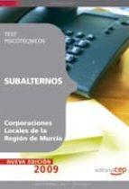 SUBALTERNOS CORPORACIONES LOCALES DE LA REGION DE MURCIA. TEST PS ICOTECNICOS