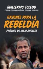 razones para la rebeldia-guillermo toledo-pascual serrano-9788499421223
