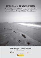 trauma y transmisión (ebook)-anna miñarro-teresa morandi-9788499538723