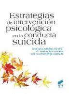 estrategias de intervención psicológica en la conducta suicida-jose ignacio robles-9788499589923