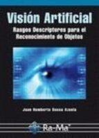 vision artificial. juan humberto sossa azuela 9788499641423
