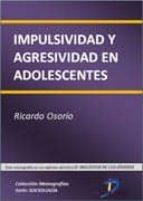 IMPULSIVIDAD Y AGRESIVIDAD EN ADOLESCENTES (EBOOK)