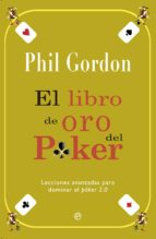 el libro de oro del poker phil gordon 9788499708423