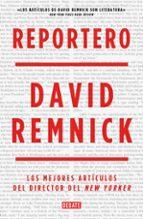reportero david remnick 9788499924823