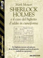 sherlock holmes e il caso del biglietto d'addio in cuneiforme (ebook) 9788825403923