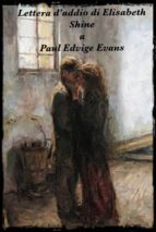 lettera d'addio di elisabeth shine a paul edvige evans (ebook) 9788827521823