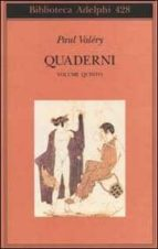quaderni vol. 5: affettivita eros theta bios paul valery 9788845916823