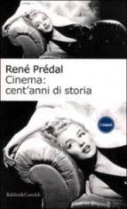 Cinema: cent anni di storia Descargar libros en formato Epub