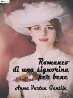 romanzo di una signorina per bene (ebook) 9788893452823