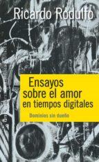 ensayos sobre el amor en tiempos digitales (ebook)-ricardo rodulfo-9789501295023
