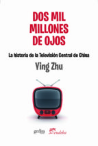 dos mil millones de ojos (ebook)-ying zhu-9789502326023